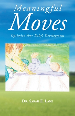 Meaningful Moves: Optimize Your Baby's Development Cover Image