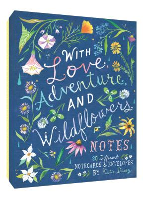 With Love, Adventure, and Wildflowers Notes: 20 Different Notecards & Envelopes (Nature Notecards, Wildflower Notecards, Floral Notecards) Cover Image