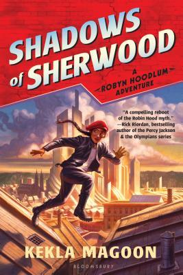 Shadows of Sherwood (A Robyn Hoodlum Adventure) Cover Image