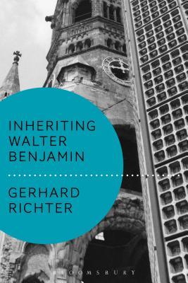 Inheriting Walter Benjamin Cover Image