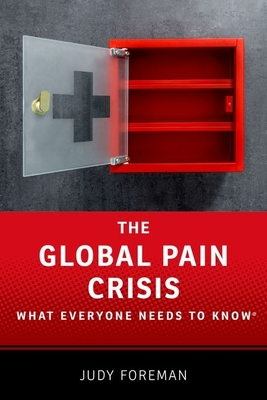 Global Pain Crisis Wentk P (What Everyone Needs to Know) Cover Image