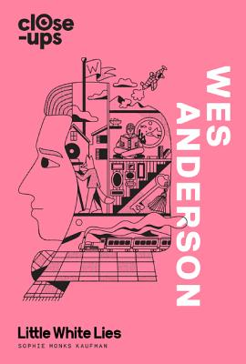 Wes Anderson (Close-Ups, Book 1) Cover Image