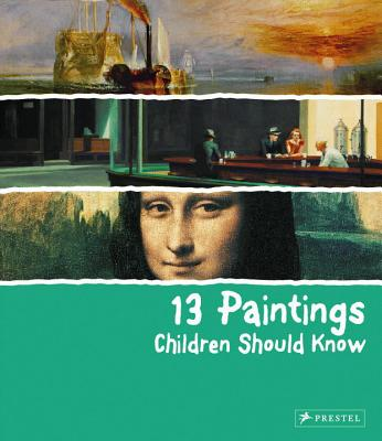 13 Paintings Children Should Know (13 Children Should Know) Cover Image
