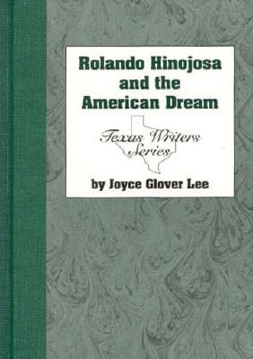 Cover for Rolando Hinojosa and the American Dream