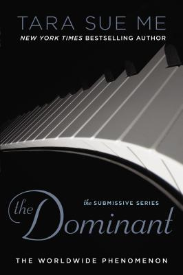 The Dominant (The Submissive Series #2) Cover Image