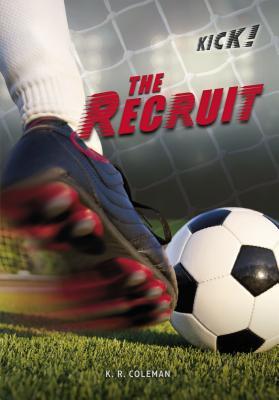 The Recruit (Kick!) Cover Image