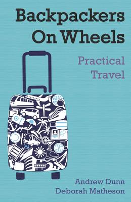 Backpackers On Wheels - Practical Travel Cover Image