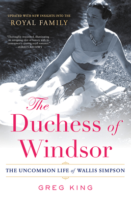 The Duchess of Windsor: The Uncommon Life of Wallis Simpson cover