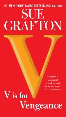 V is for Vengeance (A Kinsey Millhone Novel #22) Cover Image
