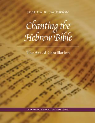 Chanting the Hebrew Bible: The Art of Cantillation Cover Image