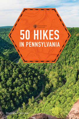 50 Hikes in Pennsylvania Cover Image