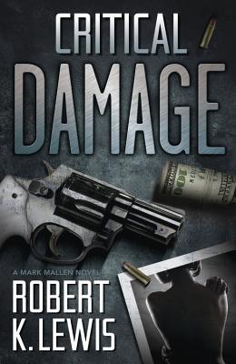 Critical Damage (Mark Mallen Novels) Cover Image