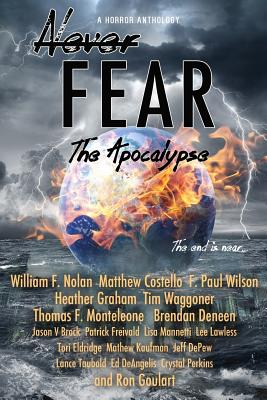 Never Fear - The Apocalypse: The End Is Near Cover Image
