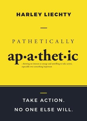 Pathetically Apathetic Cover Image