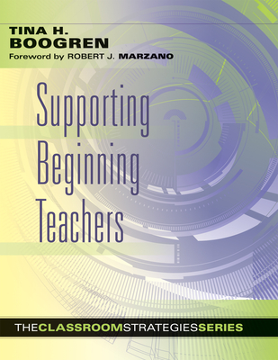 Supporting Beginning Teachers (Classroom Strategies) Cover Image