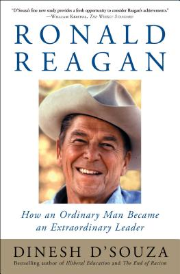 Ronald Reagan: How an Ordinary Man Became an Extraordinary Leader Cover Image