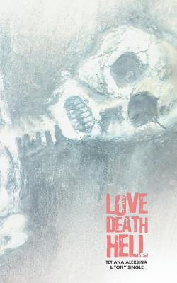 Love Death Hell Cover Image