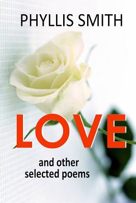 Love and Other Selected Poems Cover Image