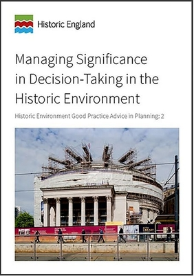 Managing Significance in Decision-Taking in the Historic Environment: Heritage Environment Good Practice Advice in Planning: 2 Cover Image