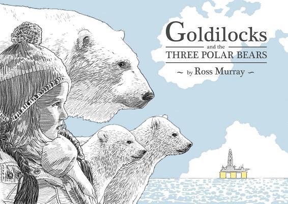 Goldilocks and the Three Polar Bears Cover Image