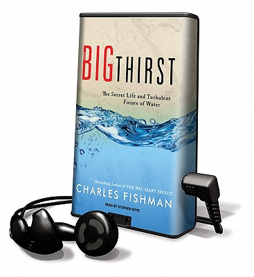 The Big Thirst (Playaway Adult Nonfiction) Cover Image