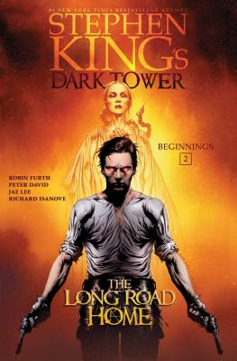 The Long Road Home (Stephen King's The Dark Tower: Beginnings #2) Cover Image