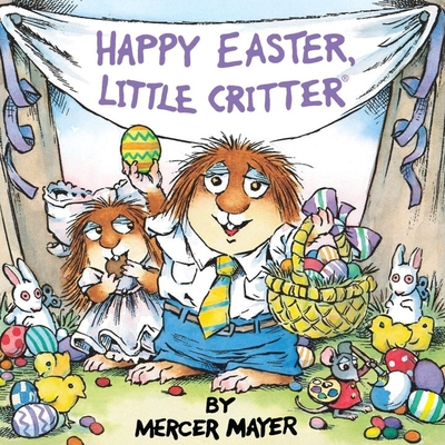 Happy Easter, Little Critter (Little Critter) Cover Image