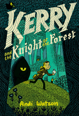 Kerry and the Knight of the Forest Cover Image