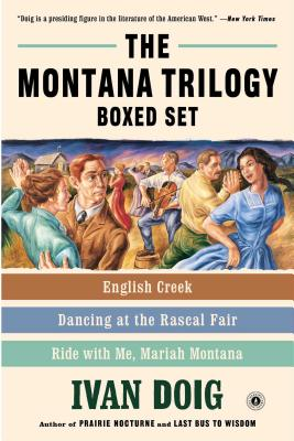 The Montana Trilogy Boxed Set: English Creek, Dancing at the Rascal Fair, and Ride with Me, Mariah Montana Cover Image