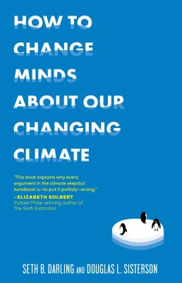 How to Change Minds About Our Changing Climate Cover Image