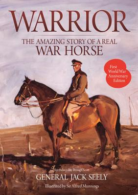 Warrior: The Amazing Story of a Real War Horse Cover Image