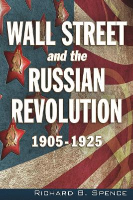 Wall Street and the Russian Revolution : 1905-1925 Cover Image