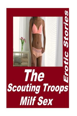 The Scouting Troops Milf Sex Erotic Stories Cover Image