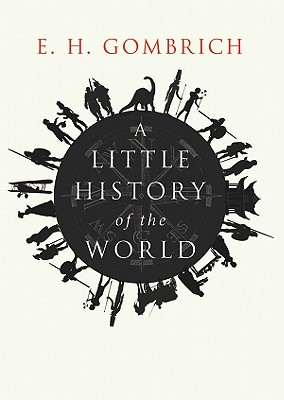 A Little History of the World [With Earphones] Cover Image