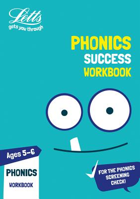 Letts KS1 Revision Success - New Curriculum – Phonics Ages 5-6 Practice Workbook Cover Image