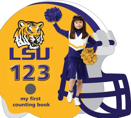 LSU Tigers 123 (My First Counting Books (Michaelson Entertainment)) Cover Image
