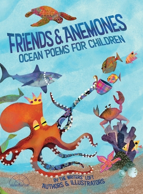 Friends and Anemones: Ocean Poems for Children Cover Image