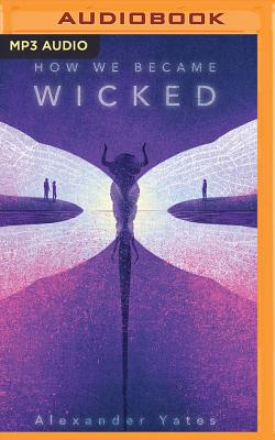 How We Became Wicked Cover Image