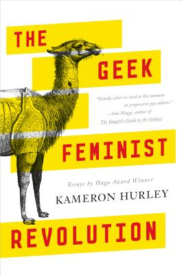 Cover for The Geek Feminist Revolution