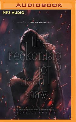 The Reckoning of Noah Shaw (Shaw Confessions #2) Cover Image