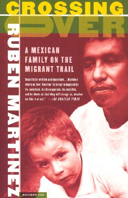 Crossing Over: A Mexican Family on the Migrant Trail Cover Image