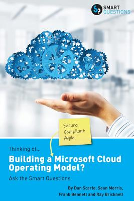 Thinking of...Building a Microsoft Cloud Operating Model? Ask the Smart Questions Cover Image