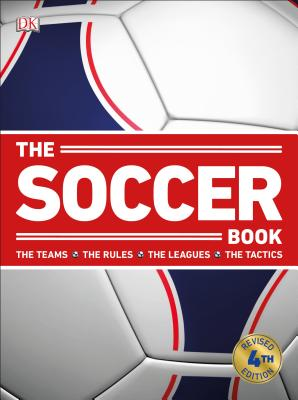 The Soccer Book: 4th Edition Cover Image