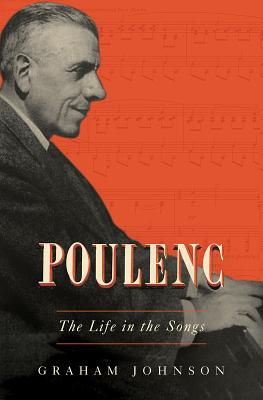 Poulenc: The Life in the Songs Cover Image