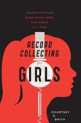 Record Collecting for Girls Cover