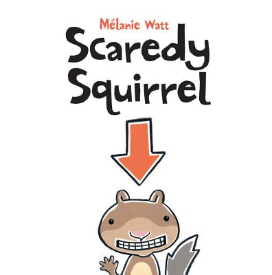 Scaredy Squirrel Cover Image