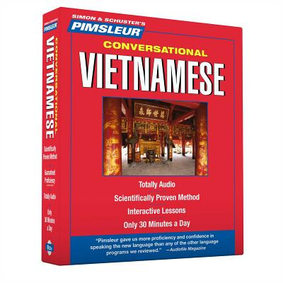 Pimsleur Vietnamese Conversational Course - Level 1 Lessons 1-16 CD: Learn to Speak and Understand Vietnamese with Pimsleur Language Programs Cover Image
