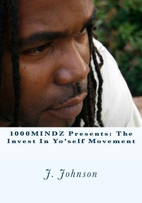 1000MINDZ presents: The Invest In Yo'self Movement Cover Image