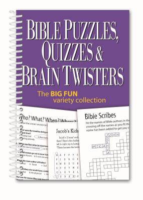 Bible Puzzles, Quizzes & Brain Twisters: The Big Fun Variety Collection Cover Image