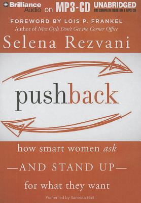 Pushback: How Smart Women Ask and Stand Up for What They Want Cover Image